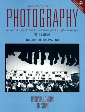 9780131102019: A Short Course in Photography