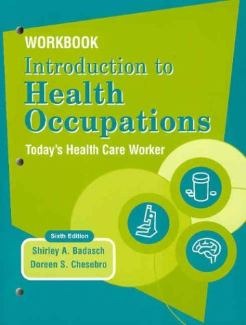 9780131102699: Workbook Introduction to Health Occupations: Today's Health Care Worker, 6th Edition
