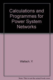 9780131103214: Calculations and Programs for Power System Networks