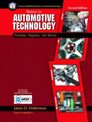 9780131103672: Worktext for Automotive Technology: Principles, Diagnosis, and Service
