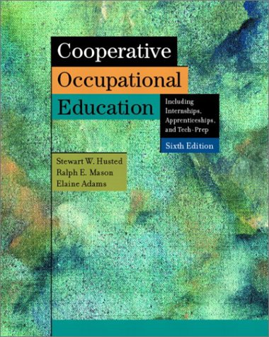 9780131104129: Cooperative Occupational Education (6th Edition)