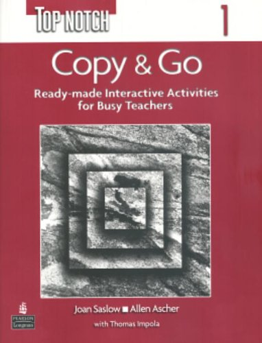 9780131104228: Top Notch 1 Copy and Go (Reproducible Activities): Reproducible Activites