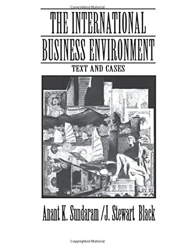 The International Business Environment : Text and: J. Stewart Black;