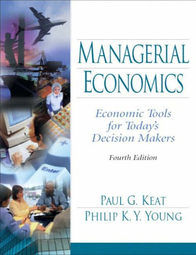 9780131105393: Managerial Economics: Economic Tools for Todays Decision Makers: International Edition
