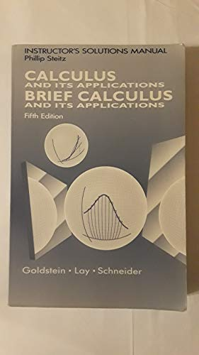 9780131105454: Instructor's solutions manual, Brief calculus and its applications, fifth edition [and] Calculus and its applications, fifth edition [by] Larry J. Goldstein, David C. Lay, David I. Schneider