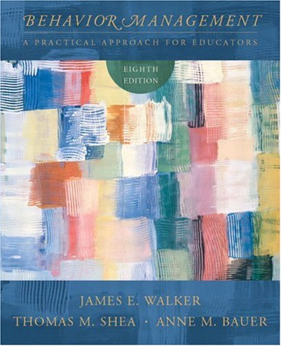 9780131105492: Behavior Management: A Practical Approach for Educators, Eighth Edition