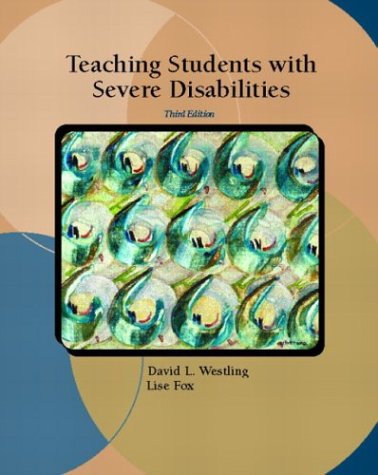 9780131105539: Teaching Students with Severe Disabilities (3rd Edition)