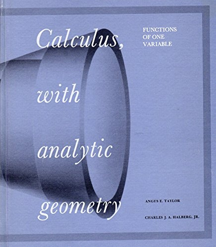 9780131106192: Calculus, with analytic geometry: functions of one variable