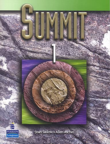 Summit 1 Student Book w/Audio CD: Joan M. Saslow,
