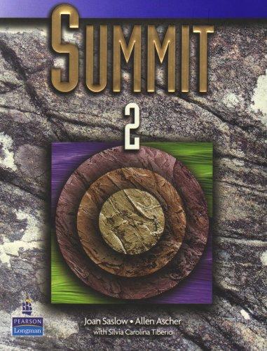 Summit 2: English for Today's World (Student: Joan Saslow; Allen