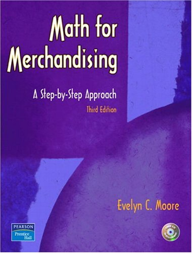 9780131107342: Math for Merchandising: A Step-by-Step Approach (Pearson Custom Library: Fashion)