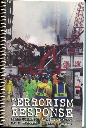 9780131107472: Terrorism Response: Field Guide for Law Enforcement