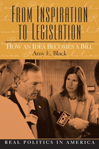 9780131107540: From Inspiration to Legislation: How an Idea Becomes a Bill