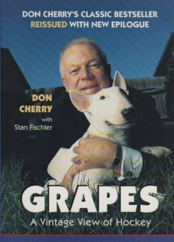 9780131108011: Grapes : A Vintage View of Hockey