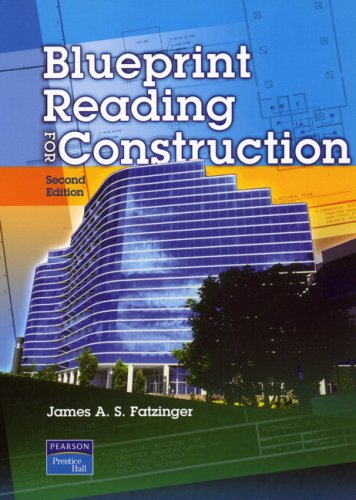 Blueprint Reading for Construction (2nd Edition): Fatzinger, James A.