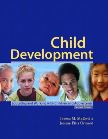 9780131108417: Child Development: Educating and Working with Children and Adolescents (2nd Edition)