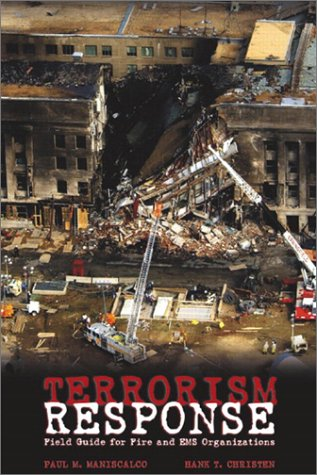 9780131109063: Terrorism Response: Field Guide for Fire and EMS Organizations