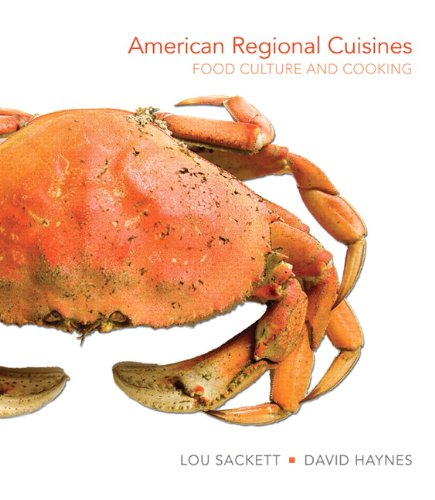 9780131109360: American Regional Cuisines: Food Culture and Cooking