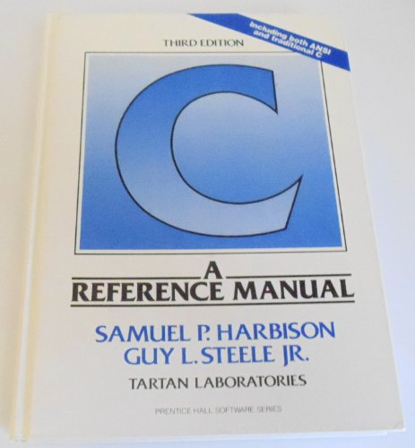 9780131109414: C: A Reference Manual (Prentice Hall Software)