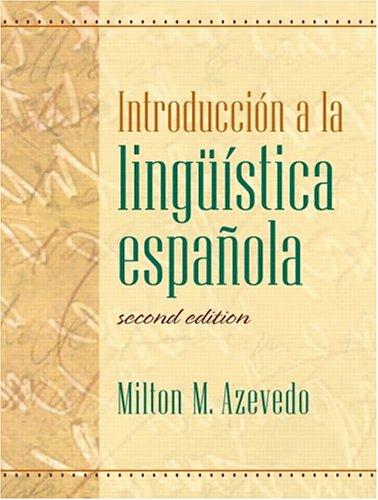 9780131109599: Introduccion A La Linguistica Espanola