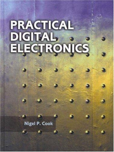 Practical Digital Electronics: Nigel P. Cook