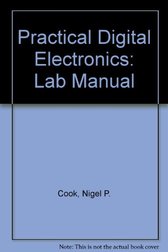 9780131110649: Practical Digital Electronics: Lab Manual