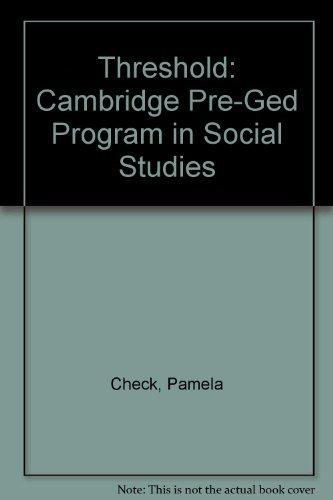 Threshold : Cambridge Pre-GED Program in Social: Cambridge University Press