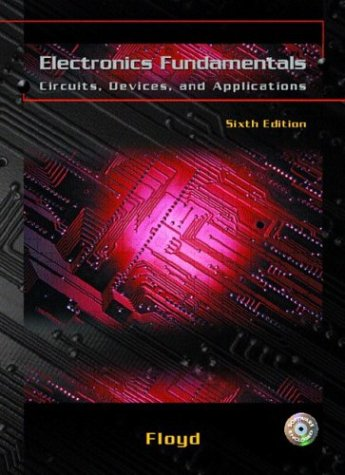 9780131111387: Electronics Fundamentals: Circuits, Devices, and Applications (6th Edition)