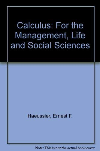9780131111479: Calculus for the Managerial Life and Social Sciences