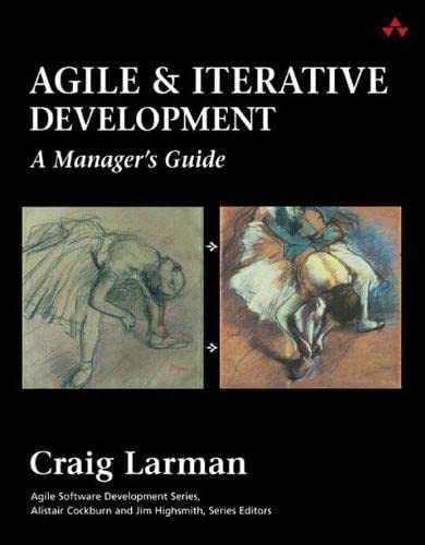 9780131111554: Agile and Iterative Development: A Manager's Guide (Agile Software Development Series)