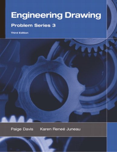 Engineering Drawing Problem Series 3 for Technical: Davis, Paige R.;
