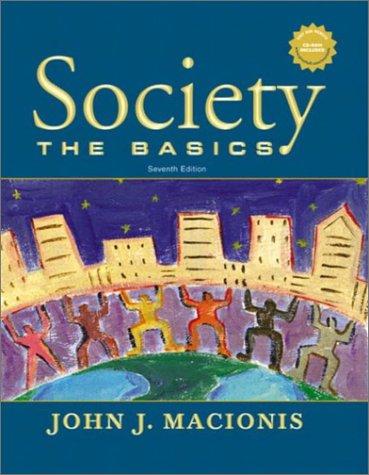 9780131111646: Society: The Basics, Seventh Edition