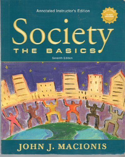 9780131111684: Society: The Basics - Annotated Instructor's Edition