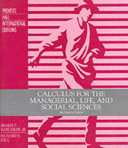 9780131111967: Calculus for The Management, Life and Social Sciences.