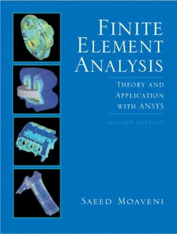 9780131112025: Finite Element Analysis: Theory and Applications with ANSYS (2nd Edition)