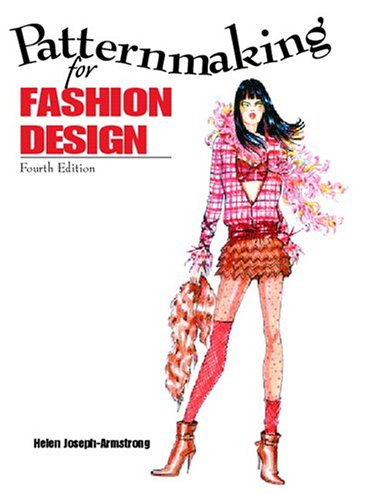 Patternmaking for Fashion Design (4th Edition): Armstrong, Helen Joseph