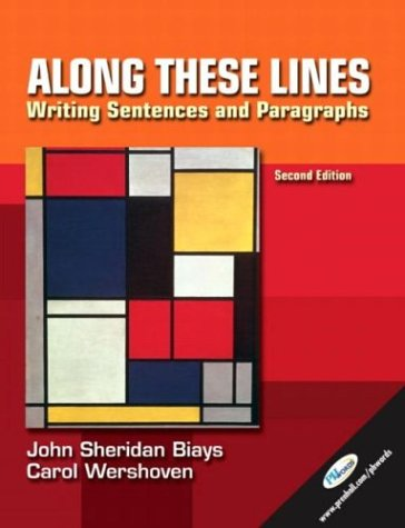 9780131112216: Along These Lines: Writing Sentences and Paragraphs, Second Edition