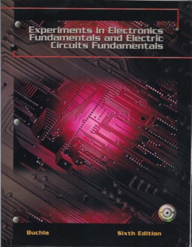 9780131112773: experiments in electronics fundamentals and electric circuits fundamentals/6th edition
