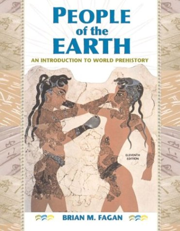 9780131113169: People of the Earth: An Introduction to World Prehistory with CD, 11th Edition