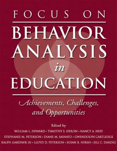9780131113398: Focus on Behavior Analysis in Education: Achievements, Challenges, & Opportunities: Achievements, Challenges, and Opportunities