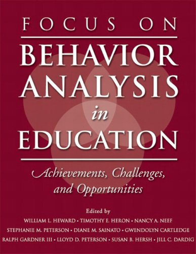 9780131113398: Focus on Behavior Analysis in Education: Achievements, Challenges, & Opportunities