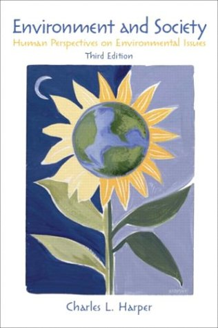9780131113411: Environment and Society: Human Perspectives on Environmental Issues (3rd Edition)