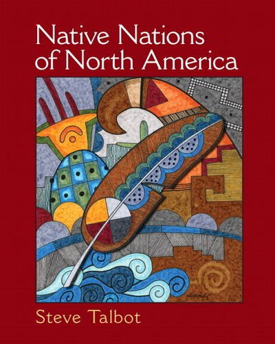 Native Nations of North America An Indigenous: Talbot, Steve