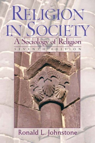 9780131113923: Religion in Society: A Sociology of Religion