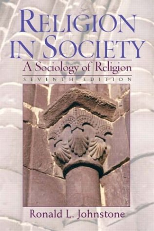 9780131113923: Religion in Society: A Sociology of Religion, Seventh Edition
