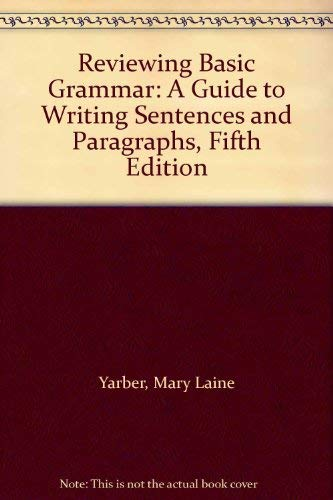9780131114210: Reviewing Basic Grammar: A Guide to Writing Sentences and Paragraphs, Fifth Edition