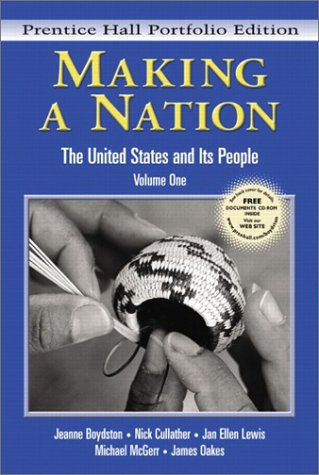 9780131114524: Making a Nation: The United States and Its People, Vol. 1, Concise Edition-w/CD