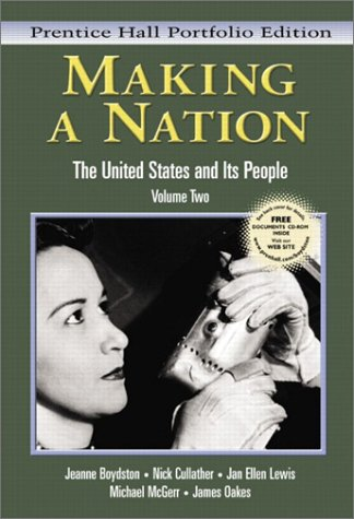 9780131114531: Making a Nation: The United States and Its People, Prentice Hall Portfolio Edition, Volume Two