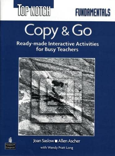 9780131114562: Top Notch Fundamentals: Copy & Go- Ready-Made Interactive Activities for Busy Teachers