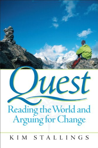 9780131114678: Quest: Reading the World and Arguing for Change